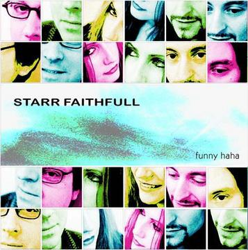 Funny HaHa, by starr faithfull on OurStage