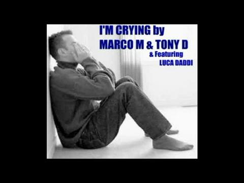 (The Video) I'M CRYING by MARCO M & TONY D (The Fab Two) & Fea. LUCA DADDI!, by MARCO M & TONY D (The Fab Two) & Featuring LUCA DADDI! (Video by Joe N.) on OurStage