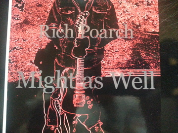 Might As Well, by Rich Poarch on OurStage