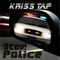 Stop! Police, by Kriss Tap on OurStage