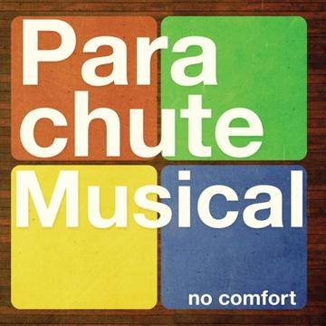 No Comfort, by Parachute Musical on OurStage