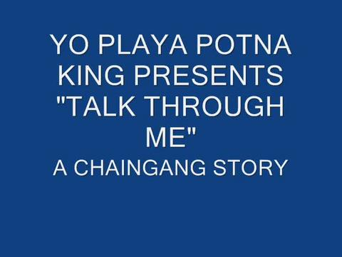TALK THROUGH ME, by YO PLAYA POTNA KING on OurStage
