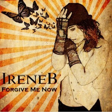 Forgive Me Now, by IreneB on OurStage
