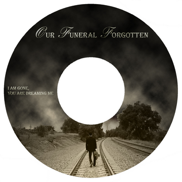 A Shot of Clarity, by Our Funeral Forgotten on OurStage