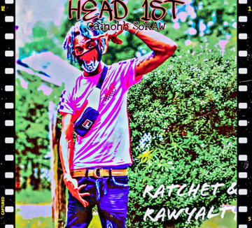 Head 1st, by CainOhh SoRaw on OurStage