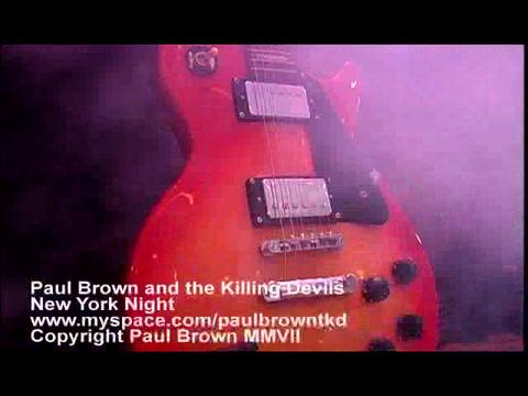 New York Night, by Paul Brown and the Killing Devils on OurStage