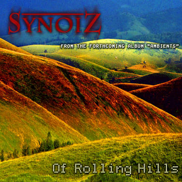 Of Rolling Hills, by Synoiz on OurStage