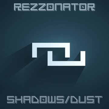 Shadow Dust (Vocal Version), by Rezzonator on OurStage
