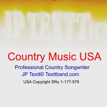 Country Music USA©JP Textt SRu 1-177-579, by JP Textt© on OurStage