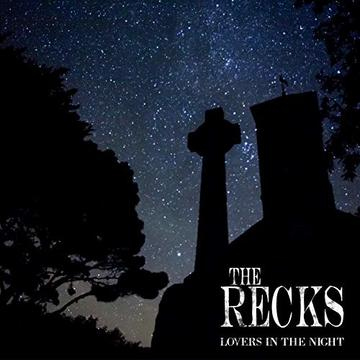 Lovers In The Night, by The Recks on OurStage