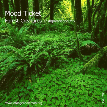 Forest Creatures (I7 Algovariation Mix), by Mood Ticket on OurStage