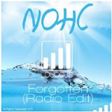 Forgotten (Radio Edit), by NOHC on OurStage