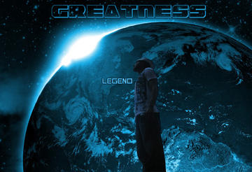 Greatness, by Legend on OurStage