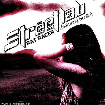 Rat Racer, by Streetlab on OurStage
