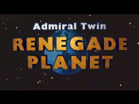 Renegade Planet, by Admiral Twin on OurStage