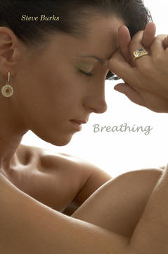 Breathing, by Steve Burks on OurStage