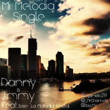 """Mi Melodia, by Danny & Jimmy Ft. Jose """"La Melodia Vestial"""" on OurStage"""