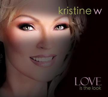 Love is the Look, by Kristine W. on OurStage