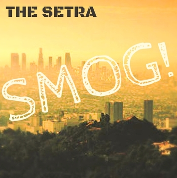 The Setra - SMOG! (EDM), by The Setra on OurStage