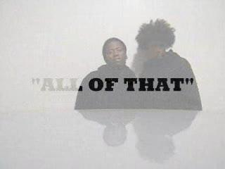 ALL OF THAT, by KOMADYAN FEAT: CHUBBZ & LARRY LEE on OurStage