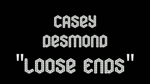 Loose Ends, by caseydesmond on OurStage