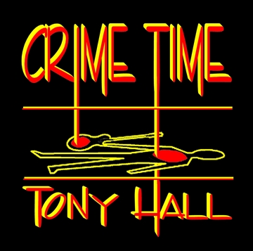 CRIME TIME, by Tony Hall on OurStage