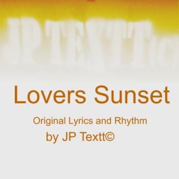 LoversSunset©JP Textt Studio Enhanced Version, by JP Textt© on OurStage