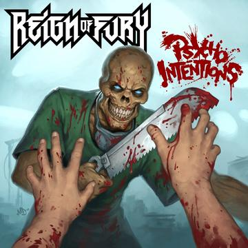 Psycho Intentions, by Reign of Fury on OurStage