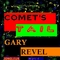 Comet's Tail, by Gary Revel on OurStage