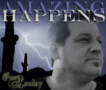 Amazing Happens, by Steve Azulay on OurStage