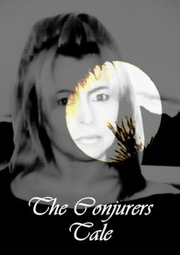 THE CONJURERS TALE, by VOCALATTI on OurStage