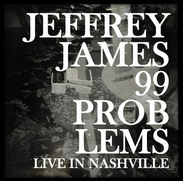 99 Problems, by Jeffrey James on OurStage