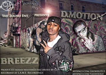 I'm Riding ft. Breezz prod. by D.Motion, by D.Motion ft. Breezz on OurStage