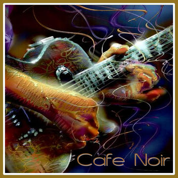 Cafe Noir by Michael Rud, by SonicChameleon on OurStage