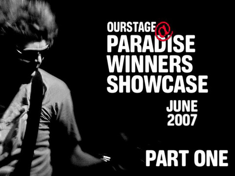 Paradise Winner Showcase Jule 2007 - Part I, by ThangMaker on OurStage