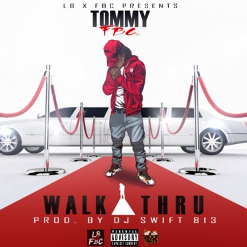 Walk Thru, by Tommy FBC on OurStage