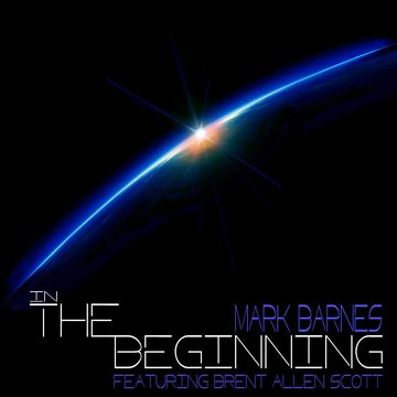 In The Beginning, by Mark Barnes on OurStage