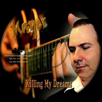 KILLING MY DREAMS, by M A Y E R on OurStage