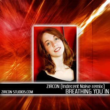 Breathing You In (Andre Glensk & Indecent Noise Remix), by zircon on OurStage