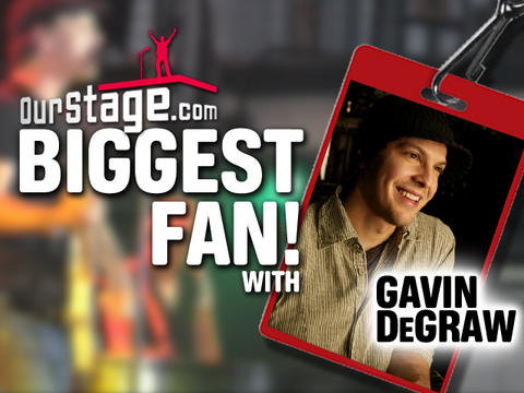 Gavin DeGraw's Biggest Fan!, by OurStage Productions on OurStage