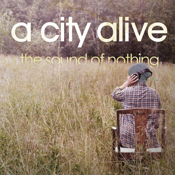Still Time, by A City Alive on OurStage