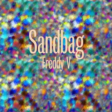 Sandbag, by Freddy V on OurStage