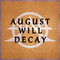In A Heartbeat, by August Will Decay on OurStage