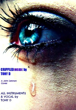 (The Video) CRIPPLED INSIDE by TONY D, by TONY D  on OurStage