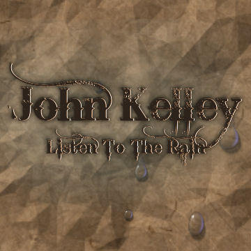 Here Comes The Rain, by John Kelley on OurStage
