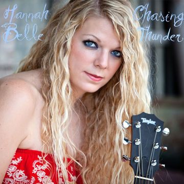 Chasing Thunder, by Hannah Belle on OurStage