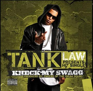 KHECK MY SWAGG, by TANK LAW  on OurStage