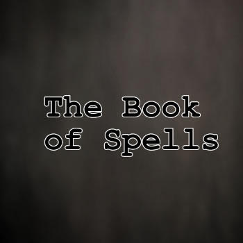 The Book of Spells, by i wizard on OurStage