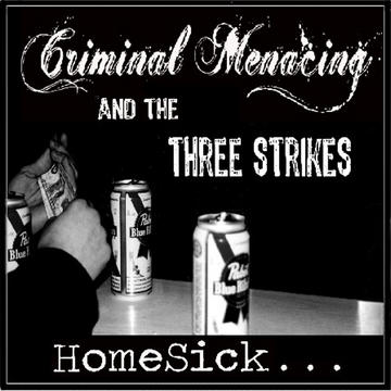 Where'd It Go, by Criminal Menacing And The Three Strikes on OurStage