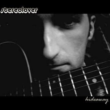 Hideaway, by Stereolover on OurStage